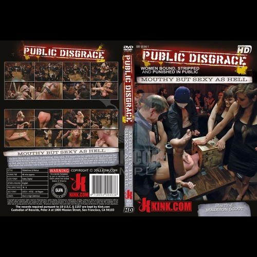 Public Disgrace 77 - Mouthy but Sexy as Hell - KINK-PD-077