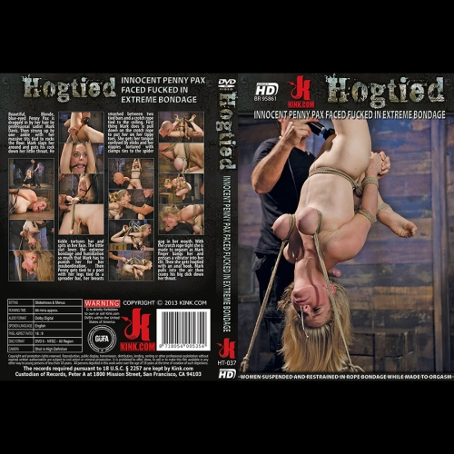 Hogtied 37 - Innocent Penny Pax Faced Fucked in Extreme Bondage - KINK-HT-037