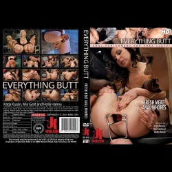 Everything Butt 49 - Fresh Meat Anal Whores! - KINK-EB-049