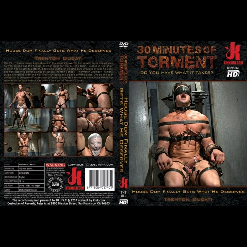 30 Minutes of Torment 11 - House Dom Finally Gets What He Deserves - KINK-TMT-011