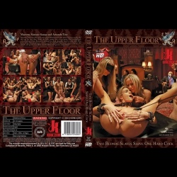 The Upper Floor 56 - Two Blonde Slaves Serve One Hard Cock - KINK-TUF-056