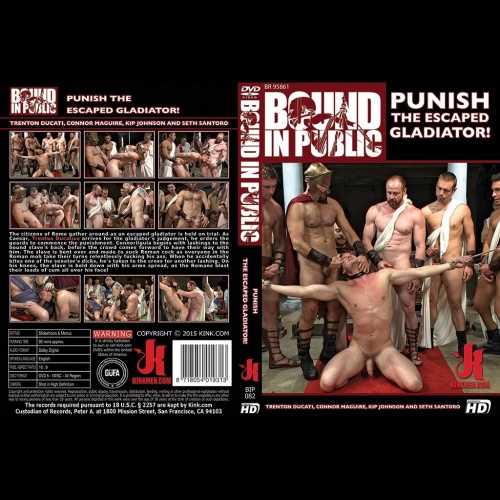 Bound in Public 82 - Punish the Escaped Gladiator! - KINK-BIP-082