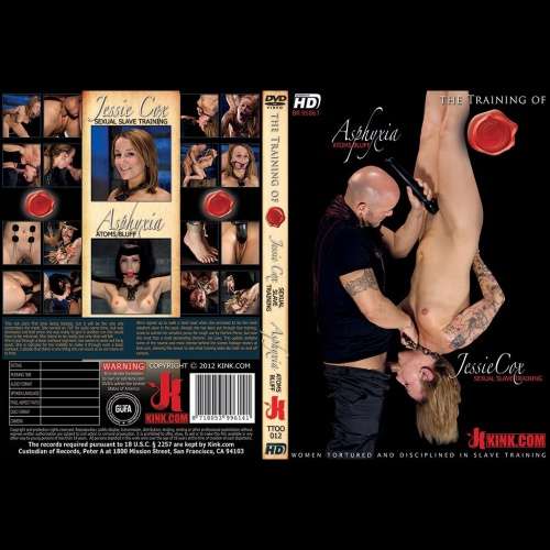 The Training of O 12 - Asphyxia - Atoms Bluff & Jessie Cox - Sexual Slave Training - KINK-TTOO-012