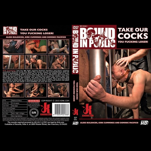 Bound in Public 91 - Take Our Cocks You Fucking Loser! - KINK-BIP-091