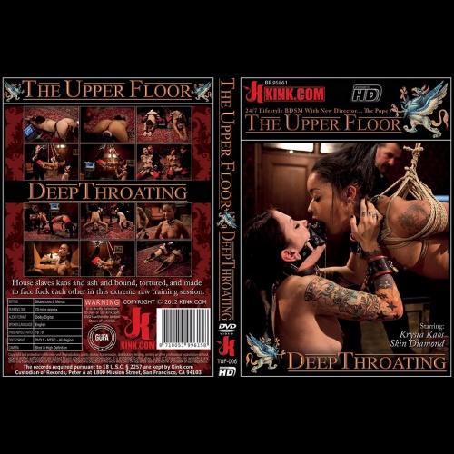 The Upper Floor 6 - Deep Throating - KINK-TUF-006