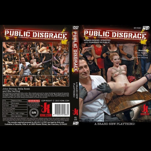 Public Disgrace 195 - A Brand New Plaything! - KINK-PD-195