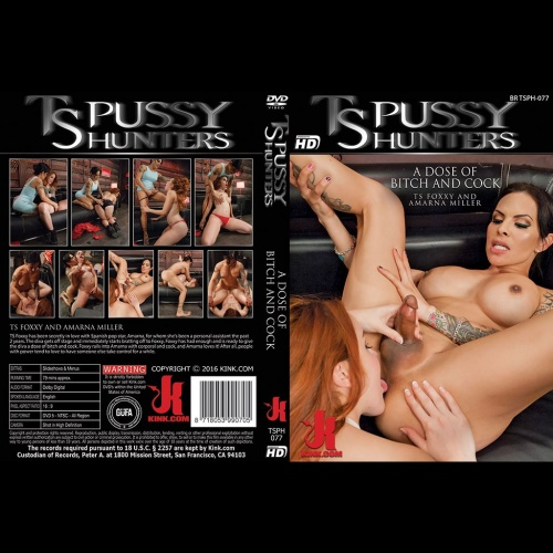 TS Pussy Hunters 77 - A Dose of Bitch and Cock - KINK-TSPH-077
