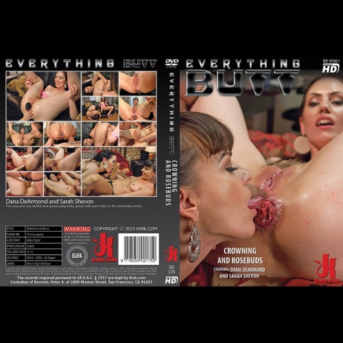 Everything Butt 135 - Crowning and Rosebuds - KINK-EB-135