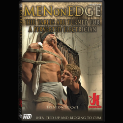 Men On Edge 44 - The Tables Are Turned for a Perverted Electrician - KINK-MOE-044