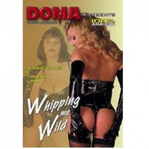 Doma Whipping Me Wild - dvm-1214