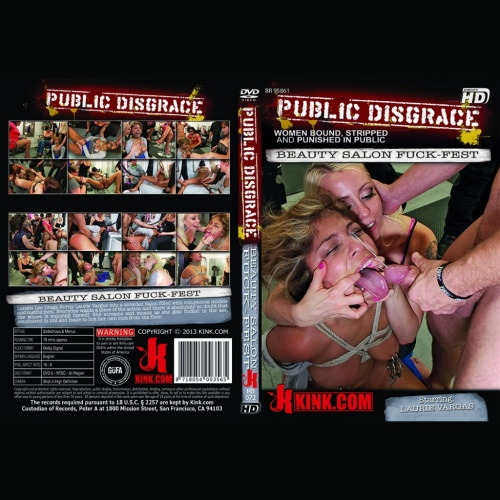 Public Disgrace 72 - Beauty Salon fuck-fest with Laurie Vargas as a willing whore fuck-toy - KINK-PD-072