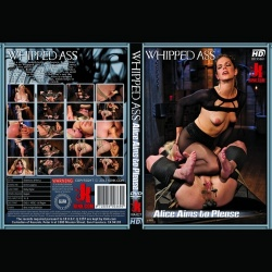 Whipped Ass 27 - Alice aims to please - KINK-WA-027